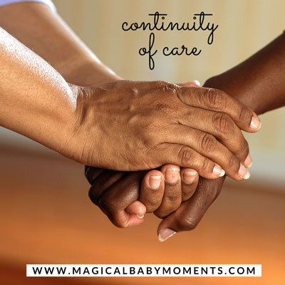 Continuity of Care_Magical Baby Moments