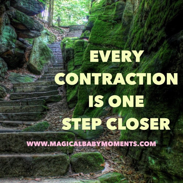 Hypnobirthing Affirmation: Every contraction is one step closer